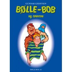 Bølle-Bob og røverne: A1