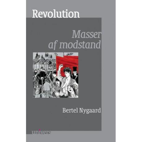 Revolution: Masser af modstand