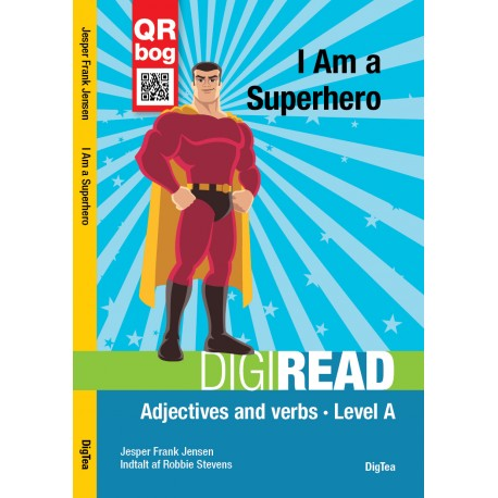 I Am a Superhero - DigiRead: Adjectives and verbs