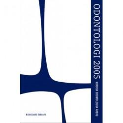 Odontologi: nordisk odontologisk årbog (årgang 2005)