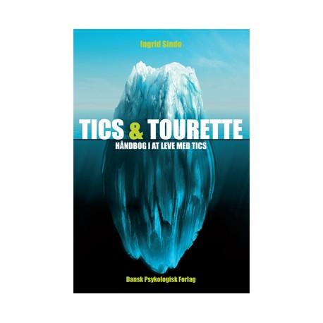 Tics & Tourette: Håndbog i at leve med tics