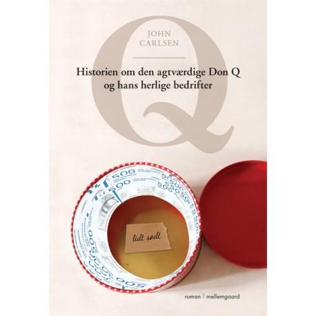 Q Historien om den agtværdige Don Q og hans herlige bedrifter