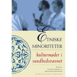 Etniske minoriteter: kulturmøder i sundhedsvæsnet