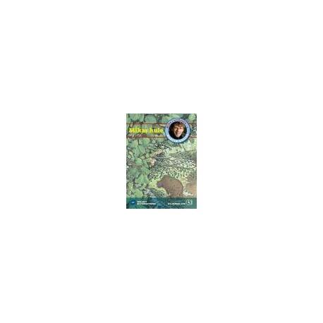 Mika i urskoven 1. Mikas hule