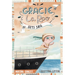 Gracie LaRoo Sets Sail