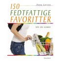 150 fedtfattige favoritter: Nye og gamle