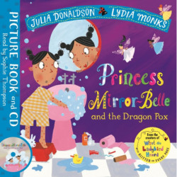Princess Mirror-Belle and the Dragon Pox: Book and CD Pack