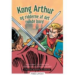 Carlsens Moderne Klassikere 3: Kong Arthur og ridderne af det runde bord
