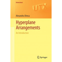 Hyperplane Arrangements: An Introduction