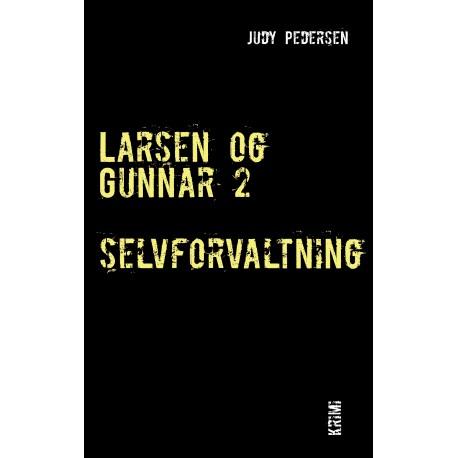 Larsen og Gunnar 2: selvforvaltning