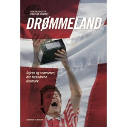 Drømmeland - sejren og sommeren der forandrede Danmark