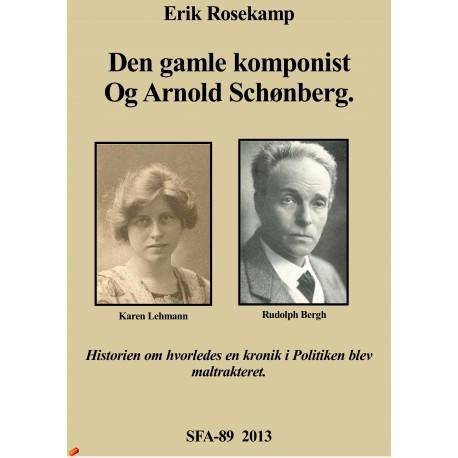 Den gamle komponist og Arnold Schønberg