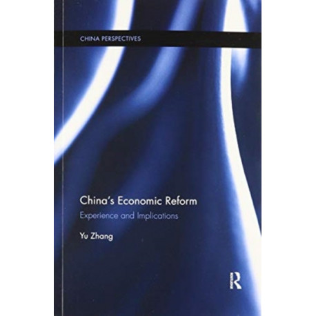 China's Economic Reform: Experience and Implications