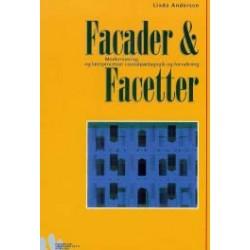 Facader og facetter: modernisering og læreprocesser i socialpædagogik og forvaltning