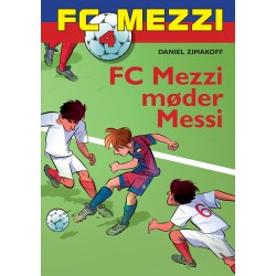 FC Mezzi 4: FC Mezzi møder Messi