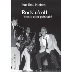 Rock n roll - musik eller galskab : Dansk rock 1956-60