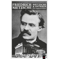 Friedrich Nietzsche & antikken: Fire ungdomstekster