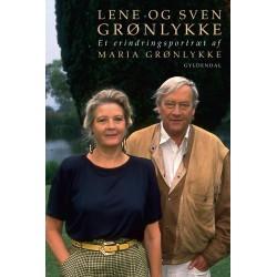 Lene og Sven Grønlykke: Et erindringsportræt