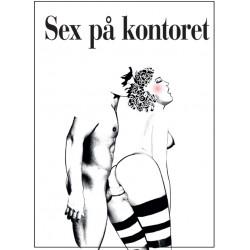 Sex på kontoret: I fantasien er alt tilladt