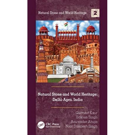 Natural Stone and World Heritage: Delhi-Agra, India