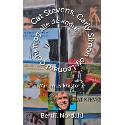 Cat Stevens, Carly Simon og Leonard Cohen og alle de andre: Min musikhistorie