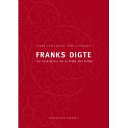 Franks digte: En livshistorie om et Alzheimerforløb