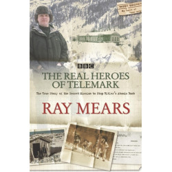 The Real Heroes Of Telemark