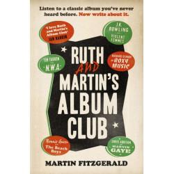 Ruth and Martin's Album Club : Listen to a classic album you've never heard before. Now write about it.: Listen to a classic album you've never heard before. Now write about it.