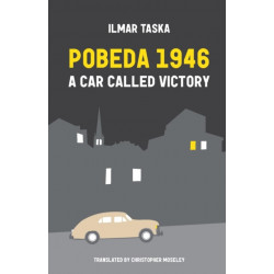 Pobeda 1946: A Car Called Victory
