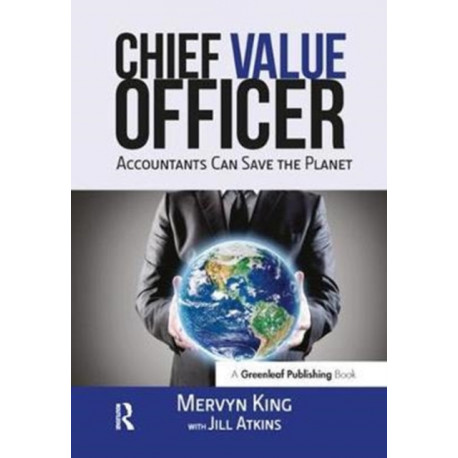 The Chief Value Officer: Accountants Can Save the Planet
