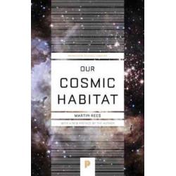 Our Cosmic Habitat: New Edition