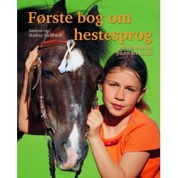 Første bog om hestesprog: Hestehvisken pa en let ma de