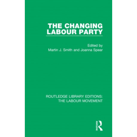 The Changing Labour Party