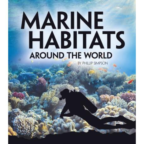 Marine Habitats Around the World