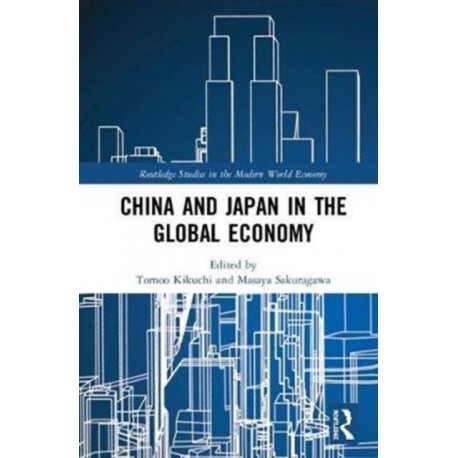 China and Japan in the Global Economy