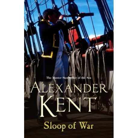 Sloop Of War: (Richard Bolitho: Book 6)