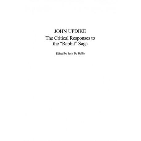 John Updike: The Critical Responses to the Rabbit Saga