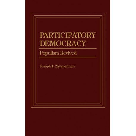 Participatory Democracy: Populism Revived