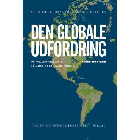 Den globale udfordring: FN mellem relevans, legitimitet og handlekraft