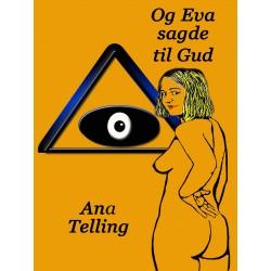 Og Eva sagde til Gud: Novelle