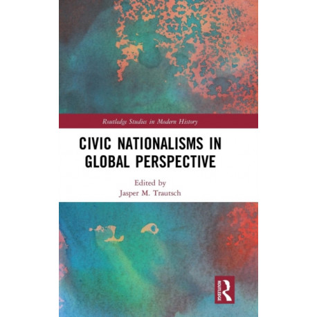 Civic Nationalisms in Global Perspective