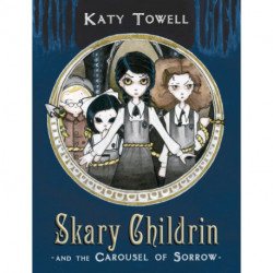 Skary Childrin and the Carousel of Sorrow