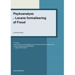 Psykoanalyse - Lacans formalisering af Freud: Kapitel 3 i Poststrukturalistiske analysestrategier