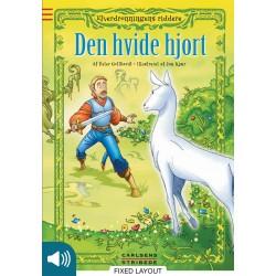 Elverdronningens riddere 6: Den hvide hjort
