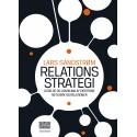 Relationsstrategi: Ledelse og udvikling af eksterne netværk og relationer