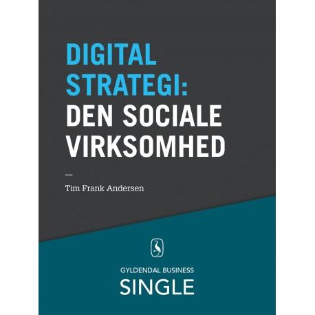 10 digitale strategier - Den sociale virksomhed: Kommunikation, samarbejde og videndeling gennem sociale medier