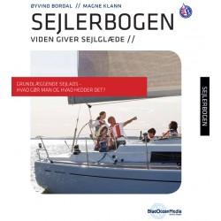 Sejlerbogen - Prøvekapitel: Grundlæggende sejlads - Hvad gør man og hvad hedder det : Viden giver sejlglæde