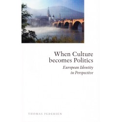 When Culture becomes Politics: European Identity in Perspective