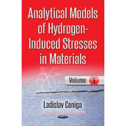 Analytical Models of Hydrogen-Induced Stresses in Materials I