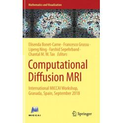 Computational Diffusion MRI: International MICCAI Workshop, Granada, Spain, September 2018